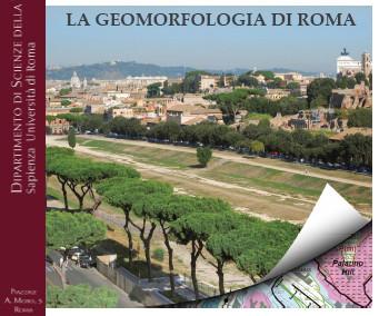 """Presentazione del Volume """"La Geomorfologia di Roma"""" della Serie """"Geomorfologia urbana"""", Roma, 12 aprile 2019"""