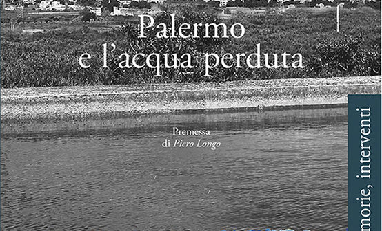 """""""Palermo e l'acqua perduta"""", Valerio Agnesi, Plumelia edizioni"""